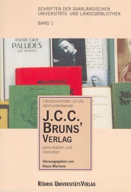 Book Cover: Literaturvermittler um die Jahrhundertwende - Der J. C. C. Bruns' Verlag, seine Autoren und Übersetzer