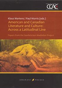 Book Cover: American and Canadian Literature and Culture: Across a Latitudinal Line