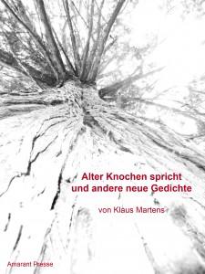 Book Cover: Alter Knochen spricht und andere neue Gedichte