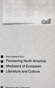 Book Cover: Pioneering North America: Mediators of European culture and literature