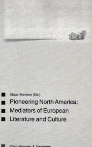 Book Cover: Pioneering North America: Mediators of European culture and literature